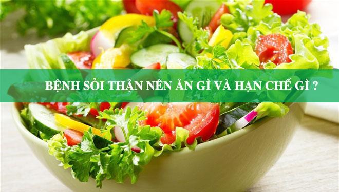 Bạn bị bệnh sỏi thận nên ăn gì và kiêng gì?